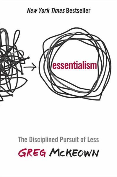 Book Review: Essentialism – Greg McKeown
