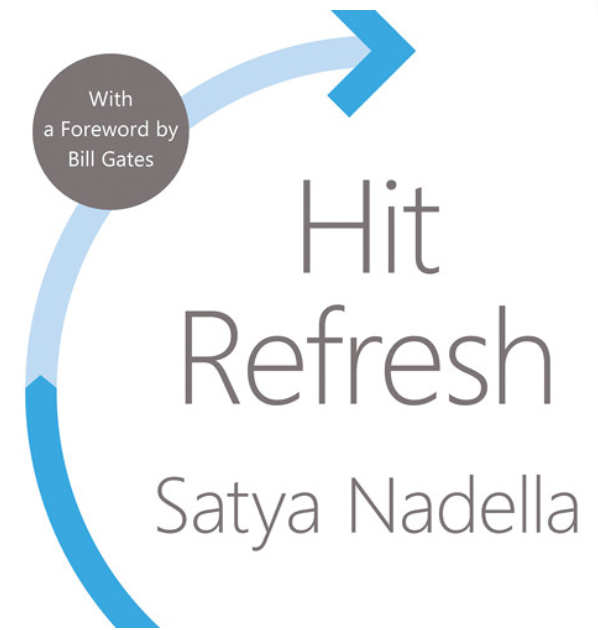 Book Review: Hit Refresh – Satya Nadella