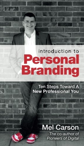 Book Review: Introduction To Personal Branding – Mel Carson