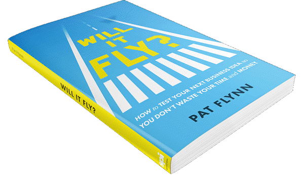 Book Review: Will It Fly? by Pat Flynn