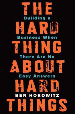 Book Review: The Hard Thing About Hard Things