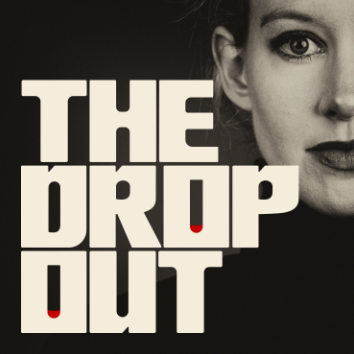 Podcast Review: The Drop Out