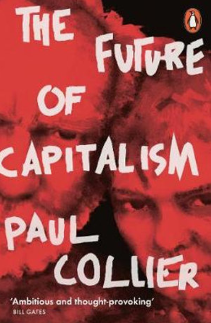 Book Review: The Future of Capitalism by Paul Collier