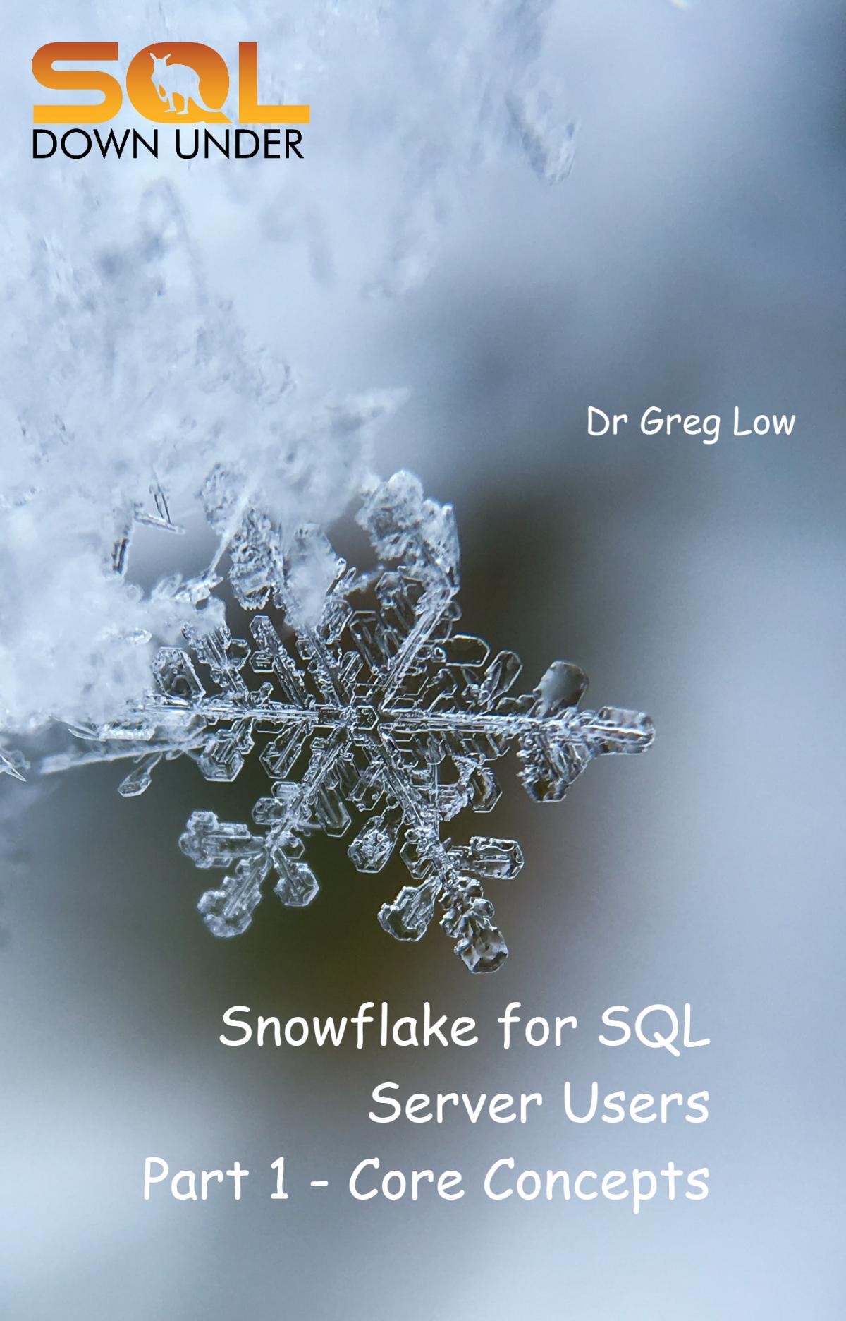 Snowflake for SQL Server Users – A Christmas Present