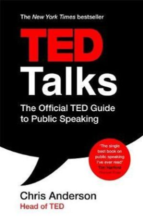 Book Review: TED Talks – The Official Ted Guide to Public Speaking