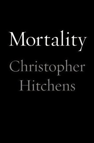 Book Review: Mortality – Christopher Hitchens