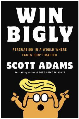 Book Review: Win Bigly – Scott Adams