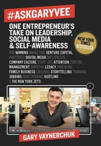 Book Review: #AskGaryVee: One Entrepreneur's Take on Leadership, Social Media, and Self-Awareness