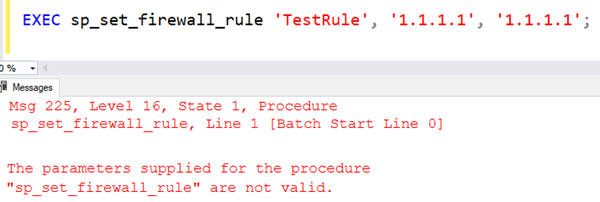 """SQL: Fix: The parameters supplied for the procedure """"sp_set_firewall_rule"""" are not valid."""